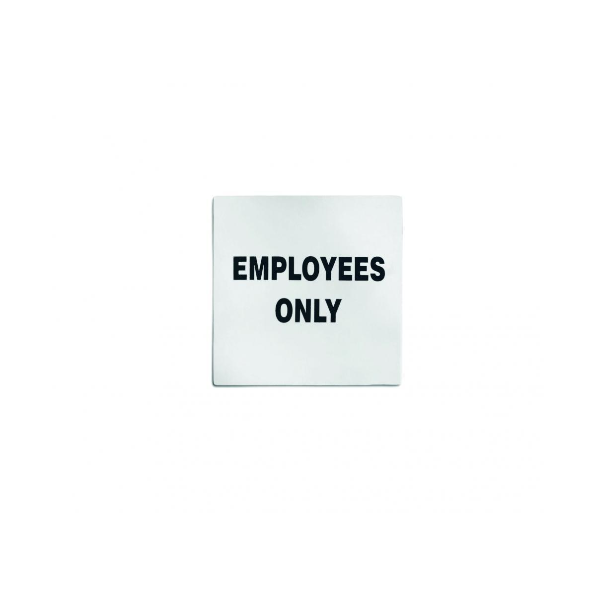 Employees Only Stainless Steel Sign