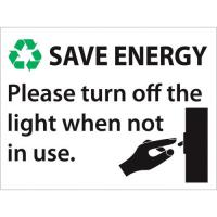 Save energy turn of lights sign 3x2
