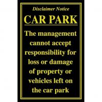 Car park disclaimer notice 10x7