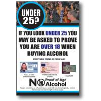 Under 25 proof of age sign white 10 25x7