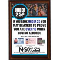 Framed under 25 proof of age sign white 8x11 4