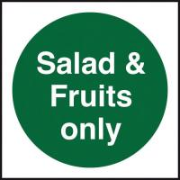 Salad fruits only sign 4x4