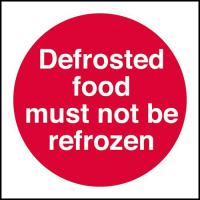 Defrosted food must not be refrozen 4x4