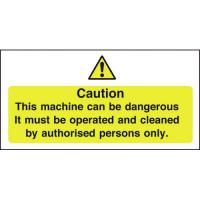 Caution machine authorised persons only sticker 4x8