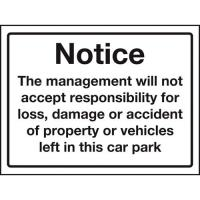 No responsibility car park sign 12x15 75